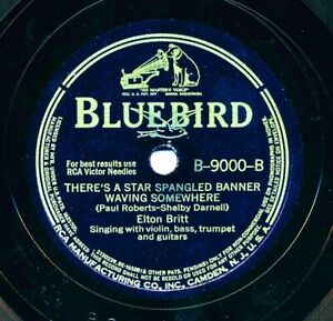 ELTON-BRITT-1942-Bluebird-B-9000-There-s-a-Star-Spangled-Banner-Waving-Somewhere