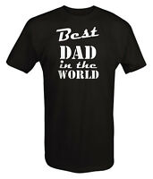 Tshirt -best Dad In The World Father's Day Classic Gift Funny