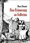 Eine Erinnerung an Solferino von Henry Dunant (2014, Taschenbuch)