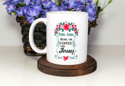 Coffee and Jesus Coffee MugThis Girl Runs on Coffee and Jesus