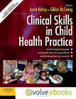 Clinical Skills in Child Health Practice by Gillian McEwing, Janet Kelsey (Mixed media product, 2008)
