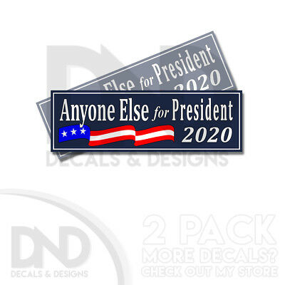 Fall 2020 Decals.Anyone Else For President 2020 Anti Trump Bumper Sticker Decal 2 Pack Blue D Ebay
