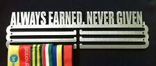 Medal Hanger/Holder/Display/Rack- ALWAYS EARNED NEVER GIVEN STORE 36 MEDALS