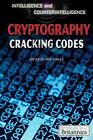 Cryptography: Cracking Codes by Rosen Education Service (Hardback, 2013)