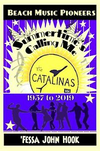 Beach-Music-Pioneers-Summertime-039-s-Calling-Me-The-Catalinas-1957-2019