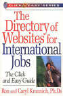Directory of Websites for International Jobs: Click and Easy Guide by Caryl Krannich, Ron L. Krannich (Paperback, 2002)