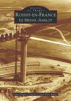 Roissy-en-france Le Mesnil-amelot Collectif Neuf Livre