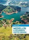 Moon Spotlight Medellin & Colombia's Coffee Region by Andrew Dier (Paperback, 2015)