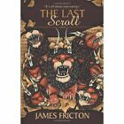 The Last Scroll by James Fricton (Paperback / softback, 2013)