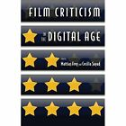 Film Criticism in the Digital Age by Rutgers University Press (Paperback, 2015)