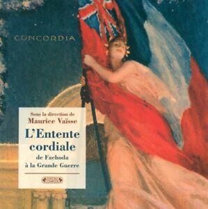 L-ENTENTE-CORDIALE-by-MAURICE-VAISSE-ACCORDS-FRANCO-BRITANIQUES-DE-1904