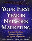 Your First Year in Network Marketing by Rene Reid Yarnell, Mark Yarnell (Paperback, 1998)