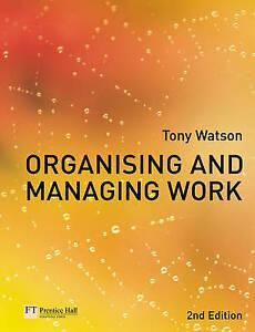 Mon ChéRi L'organisation Et La Gestion De Travail Par Tony Watson (paperback, 2006)-afficher Le Titre D'origine