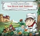 Von Hexen und Zauberei, 2 Audio-CDs von Wilhelm Hauff, Gebrüder Grimm und Hans Christian Andersen (2008)