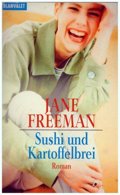 Jane Freeman - Sushi und Kartoffelbrei  (Taschenbuch)