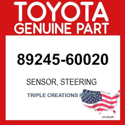 TOYOTA GENUINE 8924560020 SENSOR STEERING 89245-60020