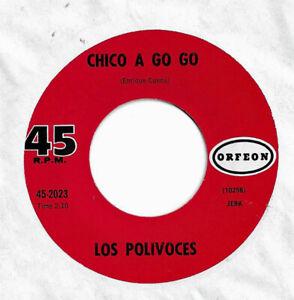 LATIN-JERK-LOS-POLIVOCES-CHICO-A-GO-GO-b-w-EL-NINO-ORFEON-45