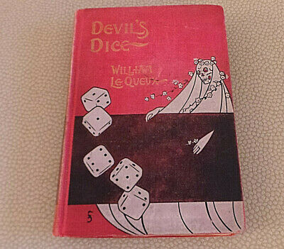 Devil's Dice by William Le Queux 1st published by Rand McNally ...