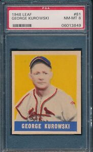 1948-Leaf-Baseball-George-Kurowski-SP-81-PSA-8-CARDINALS-NM-MT-POP-3