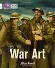 War Art: Band 10 White/Band 17 Diamond by Jillian Powell (Paperback, 2014)