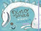 Dinosaurs: My Beastly Activity Book by Victor Escandell (Hardback, 2015)