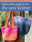 Fashionable Projects for the New Knitter by Alison Barlow (Paperback, 2008)