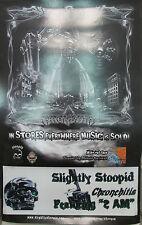 SLIGHTLY STOOPID Chronchitis, original promotional poster, 2007, 11x17, EX!