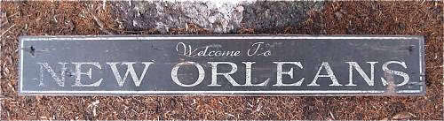 Welcome to New Orleans, LA - Hand Painted Wooden Sign H