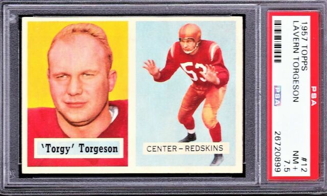 1957 TOPPS #12 LAVERN TORGY TORGESON, PSA 7.5 NM+  NEAR MINT+, REDSKINS ROOKIE