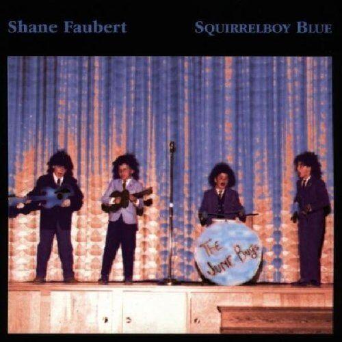 Shane Faubert Squirrelboy Blue MUSIC MANIAC CD 1997 Neu