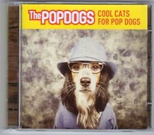 (EV320) The Popdogs, Cool Cats For Pop Dogs - CD
