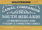 South Midlands & Warwickshire Ring: Ashby & Connecting Canals by Michael Pearson (Paperback, 2011)