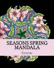 Seasons Spring Mandala: Coloring Adult Book by Syoori (Paperback / softback, 2016)