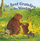 Best Grandpa in the World by Eleni Livanios (Board book, 2015)