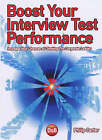 Boost Your Interview Test Performance: Increase Your Chances of Climbing the Corporate Ladder by Philip J. Carter (Paperback, 2005)