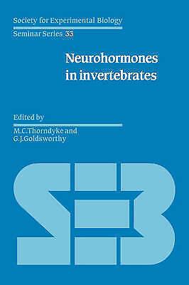 Neurohormones in Invertebrates (Society for Experimental Biology Seminar Series)