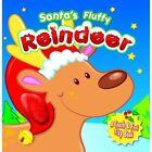 Santa's Fluffy Reindeer by Yoyo Books (Board book, 2012)