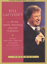 Bill Gaithers 20 All-Time Favorite Homecoming Songs and Performances: Volume 2 (DVD, 2004, Amaray Case)
