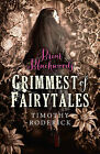 Briar Blackwood's Grimmest of Fairytales by Timothy Roderick (Paperback, 2015)