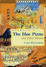 The Blue Piano and Other Stories by Carol Montparker (Hardback, 2005)