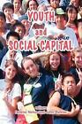 Youth And Social Capital by Tufnell Press (Paperback, 2007)