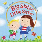 Big Sister, Little Sister by Gillian Shields (Paperback, 2006)