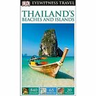 DK Eyewitness Travel Guide: Thailand's Beaches & Islands by DK Publishing (Paperback, 2014)