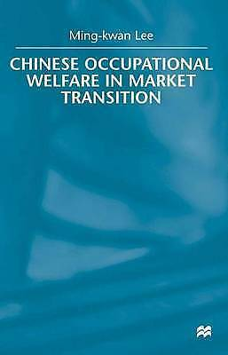 1 of 1 - Chinese Occupational Welfare in Market Transition.-ExLibrary