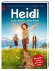 Heidi - Das Buch zum Film von Dorothee Haentjes (2015, Gebundene Ausgabe)