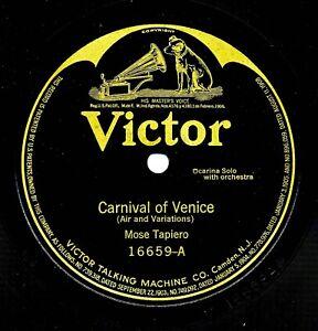 MOSE TAPIERO (Ocarina) Victor 16659 Carnival of Venice, Recorded in Milan, 1908