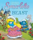 Smurfette and the Beast: A Smurftastic Pop-Up Book by Peyo (Hardback, 2013)