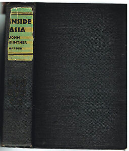 Inside-Asia-by-John-Gunther-1942-War-Edition-Rare-Vintage-Book