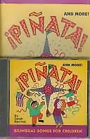 Pinata and More! : Bilingual Songs for Children by Barchas, Sarah