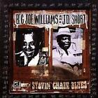 Stavin Chain Blues von Big Joe & J.D.Short Williams (2010)